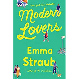 "Modern Lovers 19 ""It's 'Friends' meets 'Almost Famous' meets the beach read you'll be recommending all summer."" –TheSkimm From the author of the New York Times bestseller T"