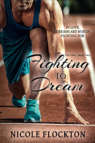 Fighting To Dream by Nicole Flockton