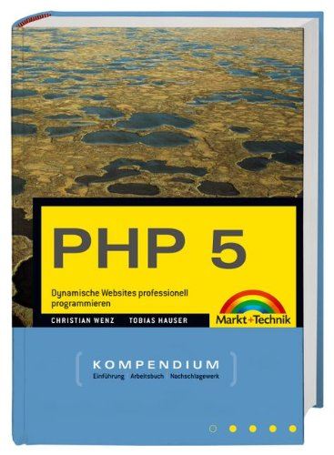 PHP 5 Kompendium (Kompendium/Handbuch)