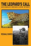 The Leopard's Call, Reginald Shires, 1420828223