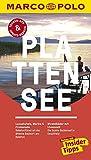 MARCO POLO Reiseführer Plattensee: Reisen mit Insider-Tipps. Inklusive kostenloser Touren-App & Update-Service