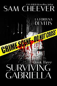 Surviving Gabriella (La Fortuna DeVitis Book 3) by [Cheever, Sam]