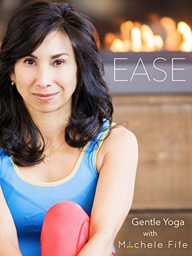 (Ease - Gentle Yoga with Michele Fife)