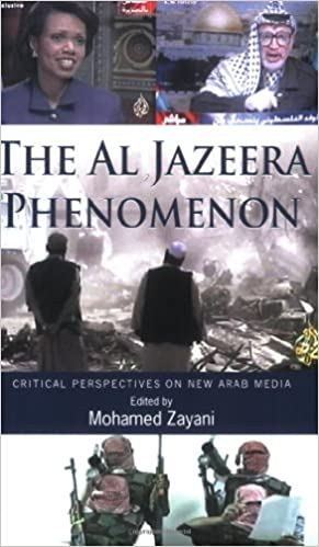 Al Jazeera Phenomenon: Critical Perspectives on New Arab