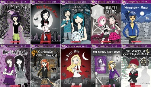 Poison Apple Books: Complete 10 Book Set Includes: The Dead End, This Totally Bites!, Her Evil Twin, Miss Fortune, Now You See Me..., Midnight Howl, Curiosity Killed the Cat, At First Bite, The Ghoul Next Door, The Ghost of Christmas Past (Poison Apple) ()