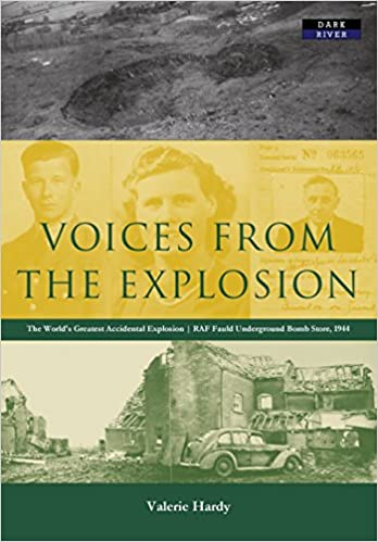 Lataa japanilainen eBook Voices from the Explosion: RAF Fauld, the World's Largest Accidental Blast, 1944 PDF 1911121030
