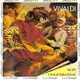 Vivaldi: String Concertos, RV 129, 130, 169, 202, 517, 547 & 761 (L'Arte di Fabio Biondi, Vol. 20)