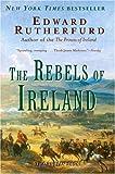 The Rebels of Ireland: The Dublin Saga