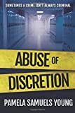 Abuse of Discretion (Dre Thomas Series, Book 3)