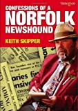 Confessions of a Norfolk Newshound
