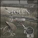 Stolen: Whitley & Keal Mystery, Book 3   Dawn Kopman Whidden