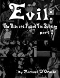 Evil: the Rise and Fall of the Burning Part 1, Michael D'Orazio, 1456550047