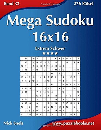 Mega Sudoku 16x16 - Extrem Schwer - Band 33-276 Rätsel