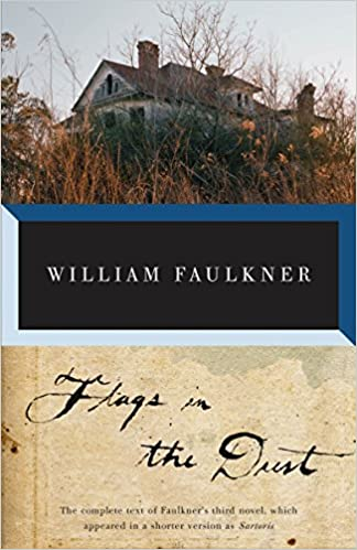 Flags in the Dust (Vintage International): William Faulkner