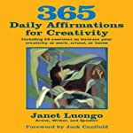 365 Daily Affirmations for Creativity | Janet Luongo
