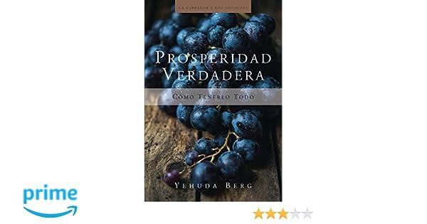 Prosperidad verdadera (La Kabbalah Los Negocios): Amazon.es ...