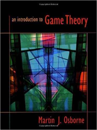 An introduction to game theory martin j osborne 8601406933187 an introduction to game theory martin j osborne 8601406933187 amazon books fandeluxe Gallery