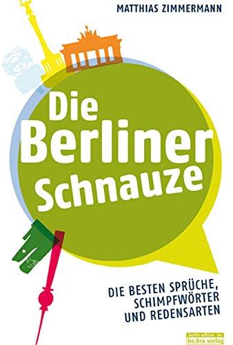 berliner sprüche Amazon.com: Die Berliner Schnauze: Die besten Sprüche  berliner sprüche