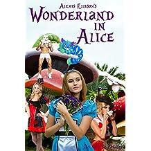 Wonderland in Alice: An Erotic Fairy Tale