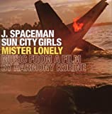 Mister Lonely: Music from a Film By Harmony Korine