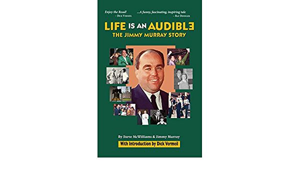 Life Is an Audible: The Jimmy Murray Story Harrowood Books ...