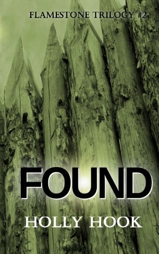 Read Online Found (#2 Flamestone Trilogy) (Volume 2) pdf epub