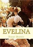 Evelina, Fanny Burney, 145051717X