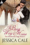 The Long Way Home (The Southwark Saga Book 3)