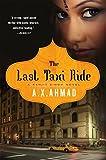 The Last Taxi Ride: A Ranjit Singh Novel by A. X. Ahmad (2015-06-16)