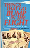 Things That Go Bump in the Flight, Robert Welch, 0932620752