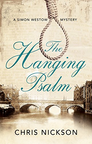 Hanging Psalm, The: A Regency mystery set in Leeds (A Simon Westow Mystery Book 2)