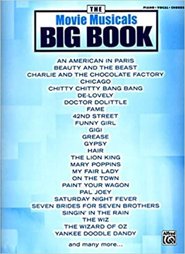 The Movie Musicals Big Book Pianovocalchords The Big Book Series