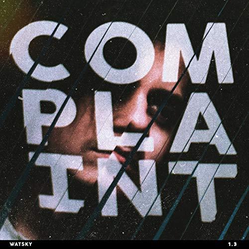 Complaint [Explicit]