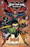 Batman and Robin Vol. 7: Robin Rises (The New 52) (Batman & Robin (Numbered))