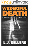 Wrongful Death (A Detective Jackson Mystery Book 10) (English Edition)