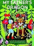 [(My Father's Dragon )] [Author: Ruth Stiles Gannett] [Oct-1999]