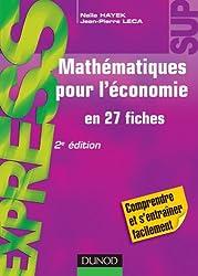 Mathématiques pour l'économie - en 27 fiches - 2e édition