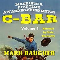 C-BAR: A WESTERN SAGA: VOLUME 1