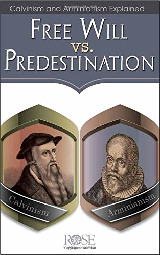 Read Online Free Will vs. Predestination pamphlet pdf