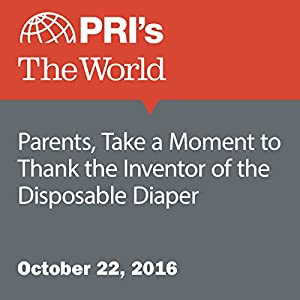 Parents, Take a Moment to Thank the Inventor of the Disposable Diaper