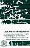 img - for Love, Hate and Reparation [Paperback] [1964] (Author) Melanie Klein, Joan Riviere book / textbook / text book