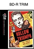 Hollow Triumph (The Film Detective Restored Version) [Blu-ray]