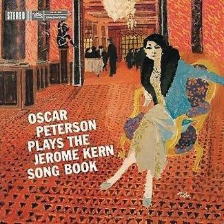 Rod Stewart - Oscar Peterson - Oscar Peterson Plays The Jerome Kern Songbook - Verve Records - Umj 3119 - Zortam Music