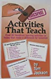 More Activities That Teach, Jackson, Tom, 0916095754