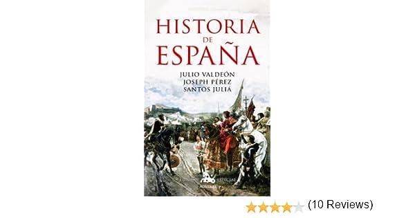 Historia de España eBook: Pérez, Joseph, Juliá, Santos, Valdeón ...
