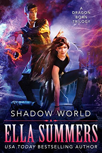 Shadow World: A Dragon Born Trilogy