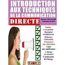 Introduction aux techniques de la communication directe (French Edition)