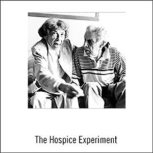 The Hospice Experiment Radio/TV Program