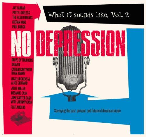 No Depression, What It Sounds ...