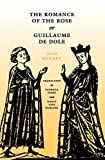 img - for The Romance of the Rose or Guillaume de Dole (The Middle Ages Series) by Jean Renart (1993-06-01) book / textbook / text book